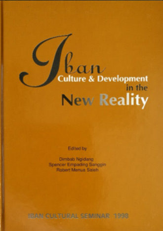 Iban Culture & Development In The New Reality